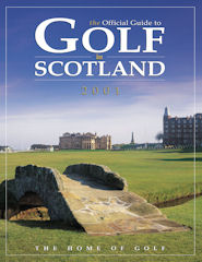 Official Guide to Golf in Scotland issue 2001