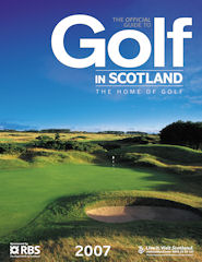 Official Guide to Golf in Scotland issue 2007