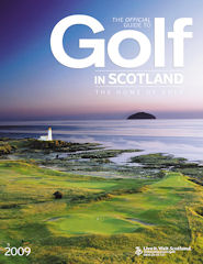 Official Guide to Golf in Scotland issue 2009