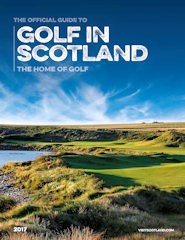 Official Guide to Golf in Scotland issue 2017
